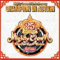 Mighty Crown - Mighty Crown 25th Anniversary: Champion In Action