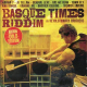 General Levy, Ranking Joe, Borther Culture, Etc. - Basque Times Riddim: Gold Edition