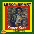 Leroy Smart - Super Star Collection