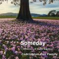 Codrington Pan Family - Someday: In Memory Of Asami Nagakiya