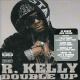 R Kelly - Double Up
