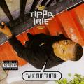 Tippa Irie - Talk The Truth (Lock Down UK)