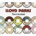 Lloyd Parks - Time A Go Dread (Japanese Edition)