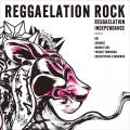 Reggaelation IndependAnce - Reggaelation Rock