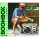 Various - Boombox 2: Early Independent Hip Hop, Electro And Disco Rap 1979-82 (2CD)