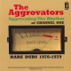 Aggrovators - Aggrovating The Rhythm At Channel One: Rare Dubs 1976-1979