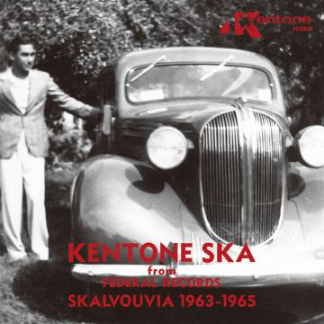 Kentone Ska from Federal Records: Skalvouvia 1963-1965