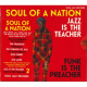 Various - Soul OF A Nation 2: Jazz Is The Teacher, Funk Is The Preacher