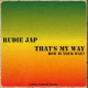 Rudie Jap - That's My Way: How Is Your Way?