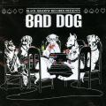 Various - Bad Dog