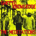 Meditations - Ghetto Knowledge