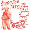 Sugar Minott - Dance Hall Showcase Volume 2