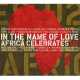 Various - In The Name Of Love Africa Celebrates U2