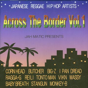 Across The Border Volume 1