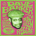 Dave Barker - Peach Green Reggae (Picture Sleeve)