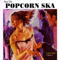 Various - Doin' The Popcorn Ska: Golden Oldies Volume 1 (4 Tracks EP) (Colored Vinyl) (Picture Sleeve)