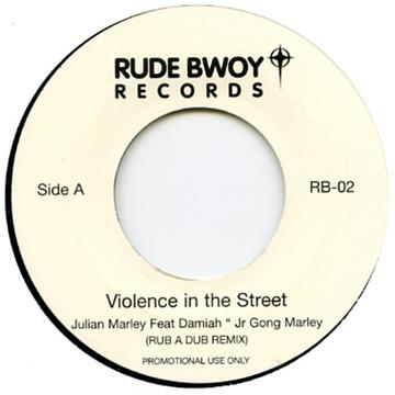 Violence In The Street (Rub A Dub Remix) / Dub