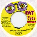 Lukie D - Down In The Ghetto (Fat Eyes)