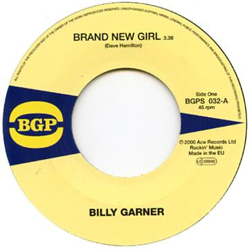 Billy Garner - Brand New Girl (7