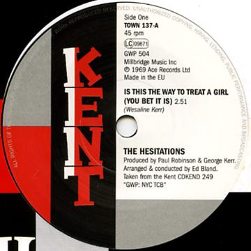 Hesitations - Is This The Way To Treat A Girl (You Bet It Is) (7
