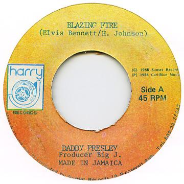 Daddy Presley - Blazing Fire (Label Damage) (7
