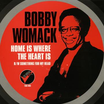 Bobby Womack - Home Is Where The Heart Is (Picture Sleeve) (7