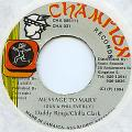 Daddy Rings, Chilla Clark - Message To Mary (Champion)