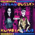 Kumbia Queers, Scream Club - Party Time