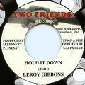 Leroy Gibbons - Hold It Down