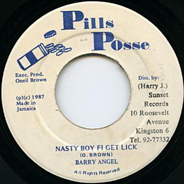 Barry Angel - Nasty Boy Fi Get Lick (7