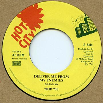 Deliver Me From My Enemies (Dub Plate Mix) / Deliver Me From My Enemies Version (Dub Plate Mix)