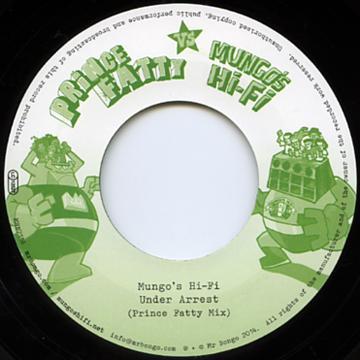 Under Arrest (Prince Fatty Mix) / Under Arrest (Mungo's Original Mix)