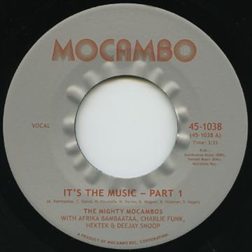 Mighty Mocambos - It's The Music Part 1 (7