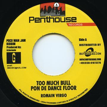 Too Much Bull Pon De Dance Floor / Version