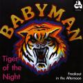 Babyman - Tiger In The Night (Picture Sleeve)