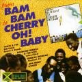 Various - From Bam Bam To Cherry Oh Baby