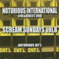 Notorious International, Oniel Famous, Spready Glory (Stone Love), Master Lee - Scream Sundays Volume 8 (DVD-R)