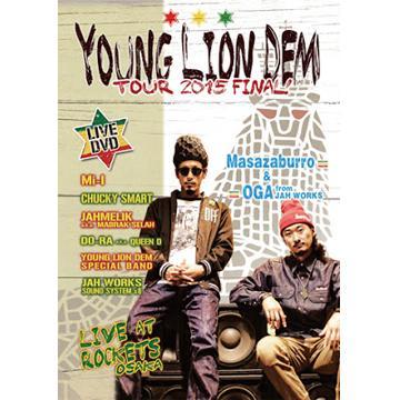 Young Lion Dem: Tour 2015 Final