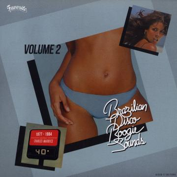 Brazilian Disco Boogie Sounds Volume 2, 1977-1984: Selected by Charles Maurice