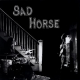 Sad Horse - Greatest Hits