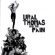 Ural Thomas And The Pain - Ural Thomas and the Pain (2LP)