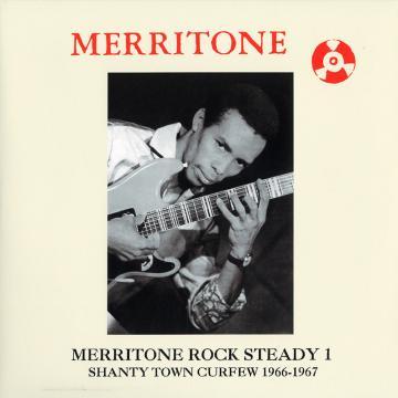 Merritone Rock Steady 1: Shanty Town Curfew 1966-1967 (2lp)