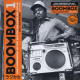 Various - Boombox 1: Early Independent Hip Hop, Electro And Disco Rap 1979-82 (3LP+MP3)