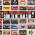 Various - Soul On The Real Side Vol.1