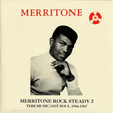 Merritone Rock Steady 2: This Music Got Soul 1966-1967 (2LP)