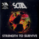 SOJA (Soldiers Of Jah Army) - Strength To Survive (2LP+CD+DL)