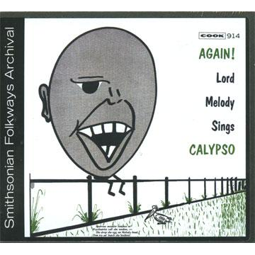 Again! Lord Melody Sings Calypso (COOK00914) (CD-R)