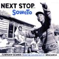 Various - Soul Town Volume 1: Next Stop... Soweto: Township Sounds From The Golden Age Of Mbaqanga (Japanese E