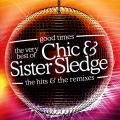 Chic, Sister Sledge - Good Times: Very Best Of Chic & Sister Sledge (2CD)