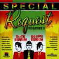 Various - Special Request Volume 3: Duck And Boops Riddims